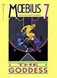 Moebius 7: The Goddess (0871357143) by Moebius