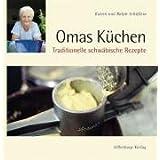 """Omas K�chen: Traditionelle schw�bische Rezeptevon """"Katrin Sch�flein"""""""