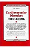 Cardiovascular Disorders Sourcebook
