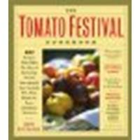 The Tomato Festival Cookbook: 150 Recipes that Make the Most of Your Crop of Lush, Vine-Ripened, Sun-Warmed, Fat, Juicy, Ready-to-Burst Heirloom Tomatoes by Davis-Hollander, Lawrence [Storey Publishing, LLC, 2004] (Paperback) [Paperback] (Lush Cook Book compare prices)
