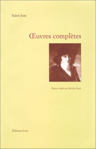 Oeuvres complètes : Saint Just