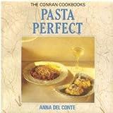 Pasta Perfect (The Conran Cookbooks)