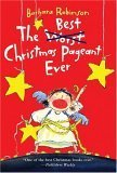 The Best Christmas Pageant Ever (0064402754) by Barbara Robinson