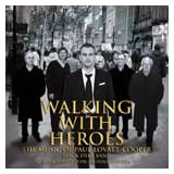 Walking with Heroes - The music of Paul Lovatt-Cooperby Black Dyke Band