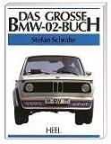 Das grosse BMW-02-Buch   (Heel Verlag Gmbh)