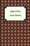 Agnes Grey (1420925512) by Anne Bronte