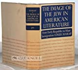 img - for The Image of the Jew in American Literature: From Early Republic to Mass Immigration book / textbook / text book