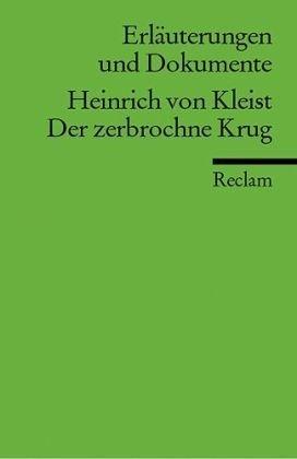 Erläuterungen und Dokumente zu Heinrich von Kleist: Der zerbrochne Krug