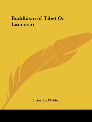 Buddhism of Tibet Or Lamaism