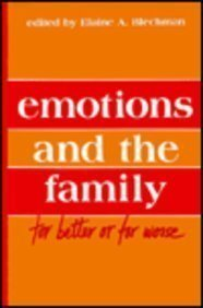 Emotions and the Family: for Better Or for Worse