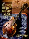 The Illustrated History: of Country Music (081292455X) by Carr, Patrick