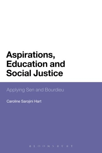 Aspirations, Education and Social Justice: Applying Sen and Bourdieu PDF