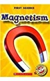 img - for Magnetism (Blastoff! Readers) book / textbook / text book
