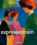 Expressionismus (Taschen Basic Art Series) - Norbert Wolf