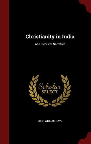 Christianity in India: An Historical Narrative