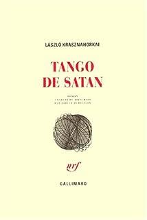 Tango de Satan  : roman, Krasznahorkai, László