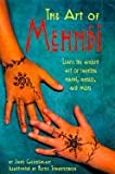 img - for The art of Mehndi book / textbook / text book