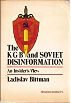 The KGB and Soviet Disinformation: An Insider's View