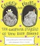 George and Martha: The Complete Stories About Two Great Friends (George & Martha)