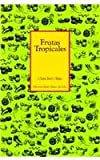 Frutas Tropicales (Spanish Edition)