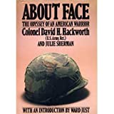 About Face: Odyssey of an American Warrior (0671526928) by Hackworth, David H.
