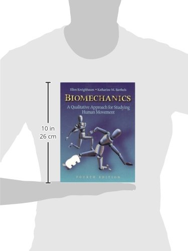Biomechanics: A Qualitative Approach for Studying Human Movement