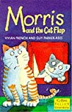 Morris and the Cat Flap (Yellow Storybooks) (0006752098) by French, Vivian
