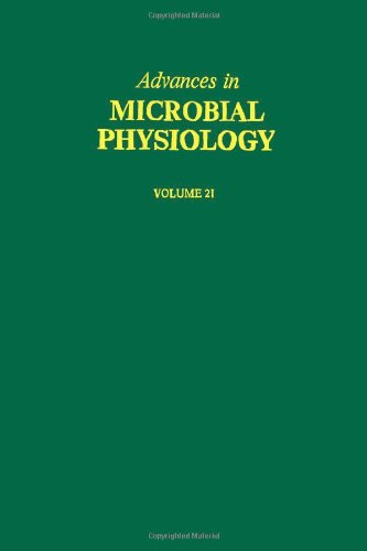 ADV IN MICROBIAL PHYSIOLOGY VOL 21 APL, Volume 21 (v. 21)