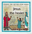 Jesus the Healer (0842318763) by Tyndale House Publishers