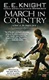 March in Country (0451463609) by E. E. Knight