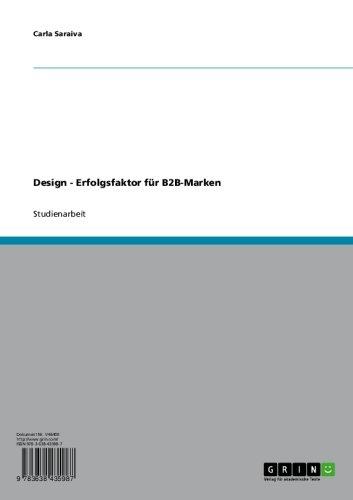 Design - Erfolgsfaktor Für B2B-Marken (German Edition)
