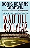 Wait Till Next Year - A Memoir
