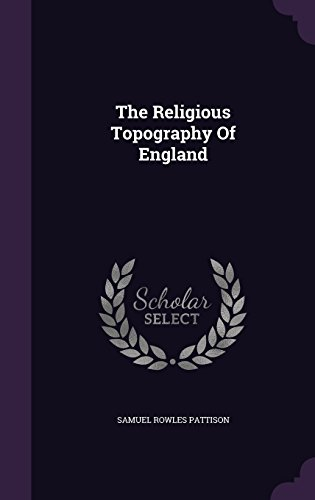 The Religious Topography Of England