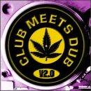 echange, troc Club Meets Dub - V2.0
