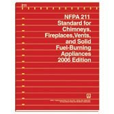 NFPA 211: Standard for Chimneys, Fireplaces, Vents, and Solid Fuel-Burning Appliances, 2006 Edition
