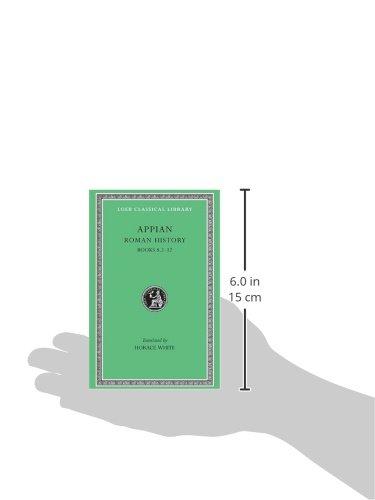 Roman History, Volume II: Books 8.2-12: v. 2 (Loeb Classical Library)