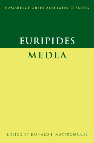 Euripides: Medea (Cambridge Greek and Latin Classics)...
