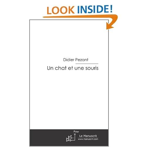 un chat et une souris (French Edition) Didier Pezant