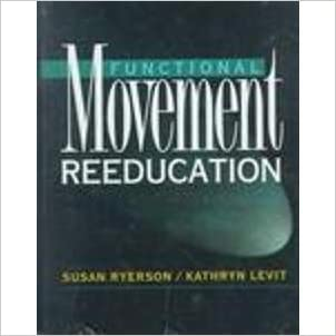 Functional Movement Reeducation: A Contemporary Model for Stroke Rehabilitation, 1e