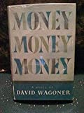 Money, Money, Money by Wagoner, David
