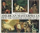 American Masterpieces from the National Gallery of Art (0517093103) by Wilmerding, John