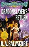 Dragonslayer's Return (Spearwielder's Tale) (0441002285) by Salvatore, R. A.