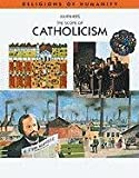 img - for The Scope of Catholicism (Rh) (Religions of Humanity) book / textbook / text book