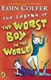 The Legend of the Worst Boy in the World (0141381310) by Colfer, Eoin