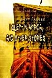 img - for I Slept in Africa, and other Stories book / textbook / text book