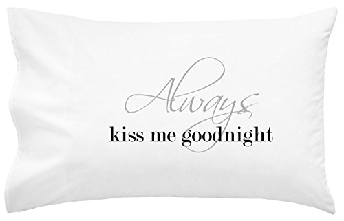 Oh, Susannah Always Kiss Me Goodnight Pillow Case Wedding Anniversary Present for Couples Engagement Gifts for Him or Bride Gifts