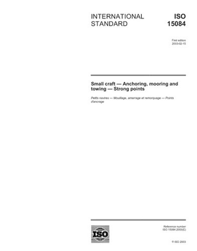 ISO 15084:2003, Small craft – Anchoring, mooring and towing – Strong points