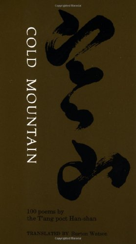 Cold Mountain: 100 Poems By The T'Ang Poet Han-Shan