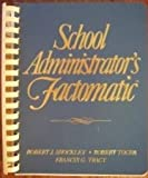 School Administrators Factomatic
