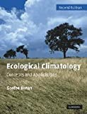 img - for Ecological Climatology: Concepts and Applications book / textbook / text book